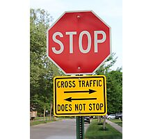 Stop Sign Photographic Print