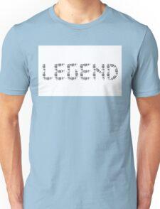 Legend. Unisex T-Shirt