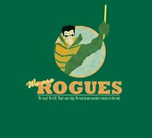 ROGUES: WEATHER DISTRESSED Unisex T-Shirt