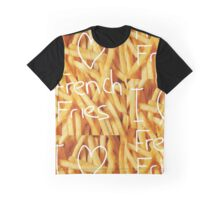 I love french fries Graphic T-Shirt