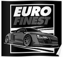 AUDI R8 - Euro Finest Poster