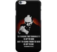 VLADIMIR PUTIN VS TERRORIST QUOTE  iPhone Case/Skin