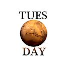 TUES(mars)DAY by Shevaun  Shh!
