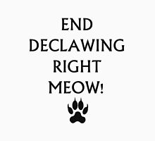 An End to Declawing Unisex T-Shirt