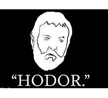 Hodor Photographic Print