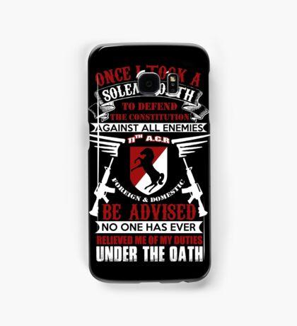 Military - 11th A.c.r   Solemn Oath Samsung Galaxy Case/Skin