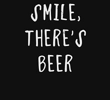 Smile, there's beer Unisex T-Shirt