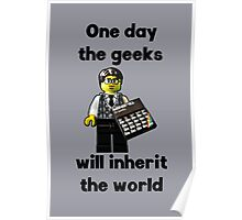 One day the geeks will inherit the world!! Poster