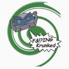 F&!?ing Krunked by Brad Nightingale