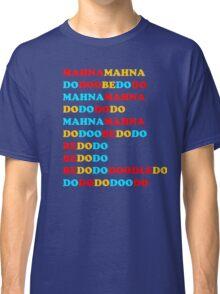 MAHNA MAHNA MUPPETS T SHIRT ETC Classic T-Shirt