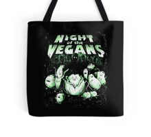 Night of the Vegans Tote Bag