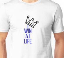I Win At Life Unisex T-Shirt