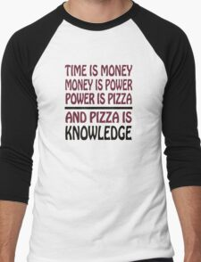 Pizza is Knowledge Men's Baseball ¾ T-Shirt