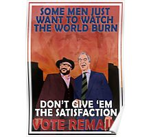Vote Remain - EU Referendum Propaganda Poster Poster
