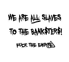 The Banksters Photographic Print