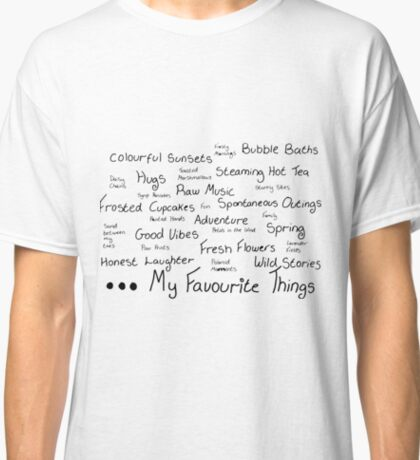 My Favourite Things Classic T-Shirt