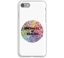 Happiness is Healthy iPhone Case/Skin