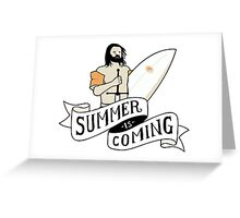 Summer Is Coming - Surfing Board Greeting Card