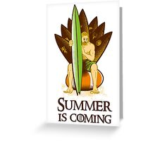Summer Is Coming - Leaf Board Greeting Card