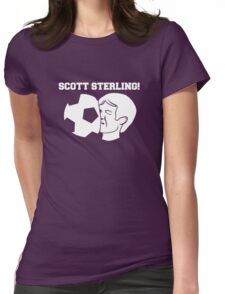 Scott Sterling! Womens Fitted T-Shirt
