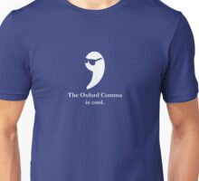 The Oxford Comma Is Cool Unisex T-Shirt