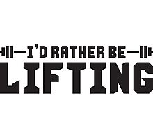 I'd Rather Be Lifting Photographic Print