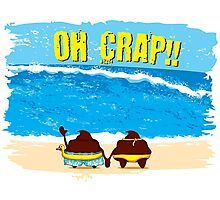 OH CRAP!! (at the beach) Photographic Print