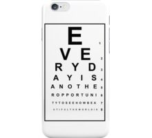 Eye Chart Quote iPhone Case/Skin