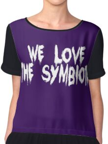 And The Symbiote Loves Us... Chiffon Top