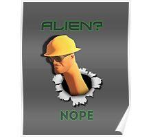 Alien? Nope [Engineer TF2] Poster
