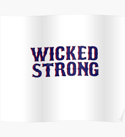 Wicked Strong Poster