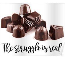 Chocolate Struggle Poster