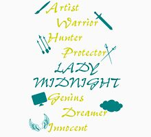 Lady Midnight Character Nick Names Unisex T-Shirt