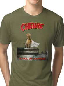 Chewie the Dog Tri-blend T-Shirt