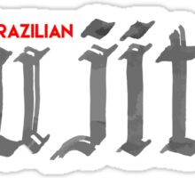 BRAZILIAN JIUJITSU CALLIGRAPHY Sticker