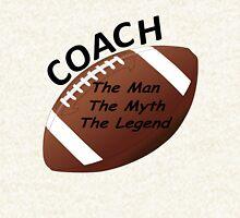 Football Coach - The Man - The Myth - The Legend Hoodie