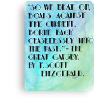 The Great Gatsby End Quote. Canvas Print