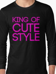 KING OF CUTE STYLE Long Sleeve T-Shirt