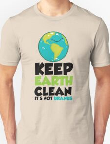 Keep earth clean T-Shirt