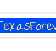 Hashtag Texas Forever Sticker