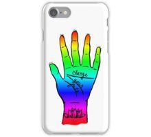 Change Your Fate - Rainbow Hand iPhone Case/Skin