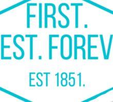 First Finest Forever Diamond  Sticker