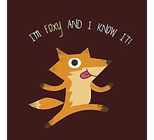 I'm Foxy & I Know It! Fox Photographic Print