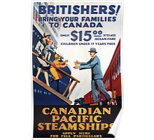 Britishers! Bring your family to Canada! Vintage Travel Poster Poster