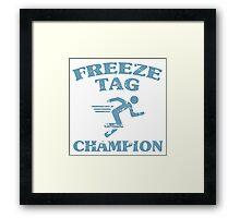 Freeze Tag Champion Framed Print