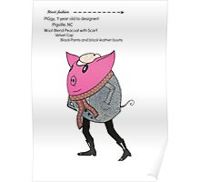 Street fashion: PiGgy Poster
