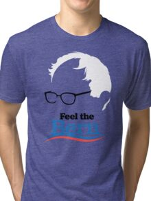Feel The Bern - High Quality Resolution Tri-blend T-Shirt