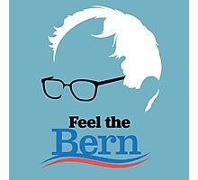 Feel The Bern - High Quality Resolution Photographic Print
