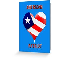 American Patriot  Greeting Card