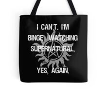 Supernatural Binge Watching Tote Bag